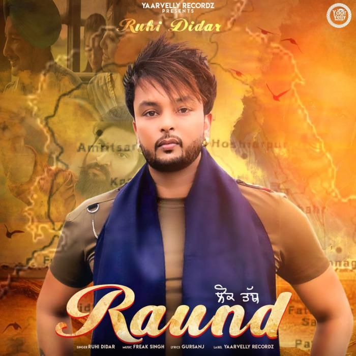 Raund By Ruhi Didar Mp3 Punjabi Song Download And Listen Songs Online Streaming Download