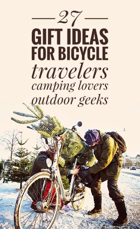 27 Christmas Or Birthday Gifts For Cyclists Find The Perfect Present Bicycle Touring And Outdoor Enthusiasts Camping Lovers Bike Freaks