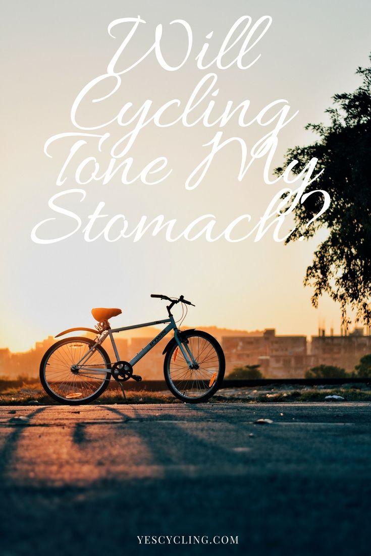 Will Cycling Tone My Stomach Cycling Biking Workout