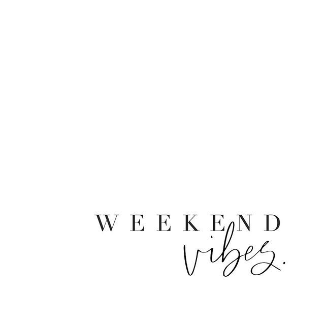 why can't everyday be the weekend........ #weekendvibes