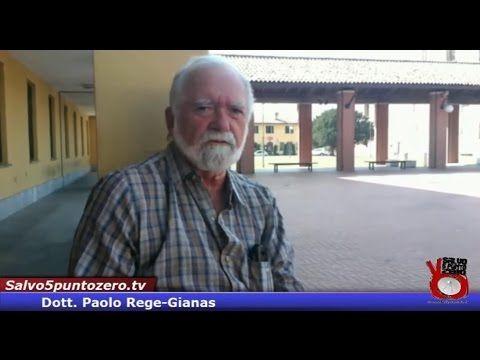 Un medico troppo scomodo per lasciarlo in esercizio! Intervista con Paolo Rege-Gianas - YouTube