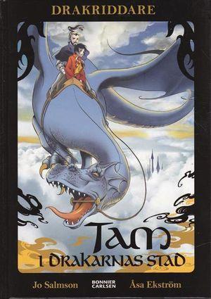 """""""Drakriddare"""", en bokserie av Jo Salmson. Den svenska pseudonymen skriver fantasyböcker för de som just lärt sig läsa."""