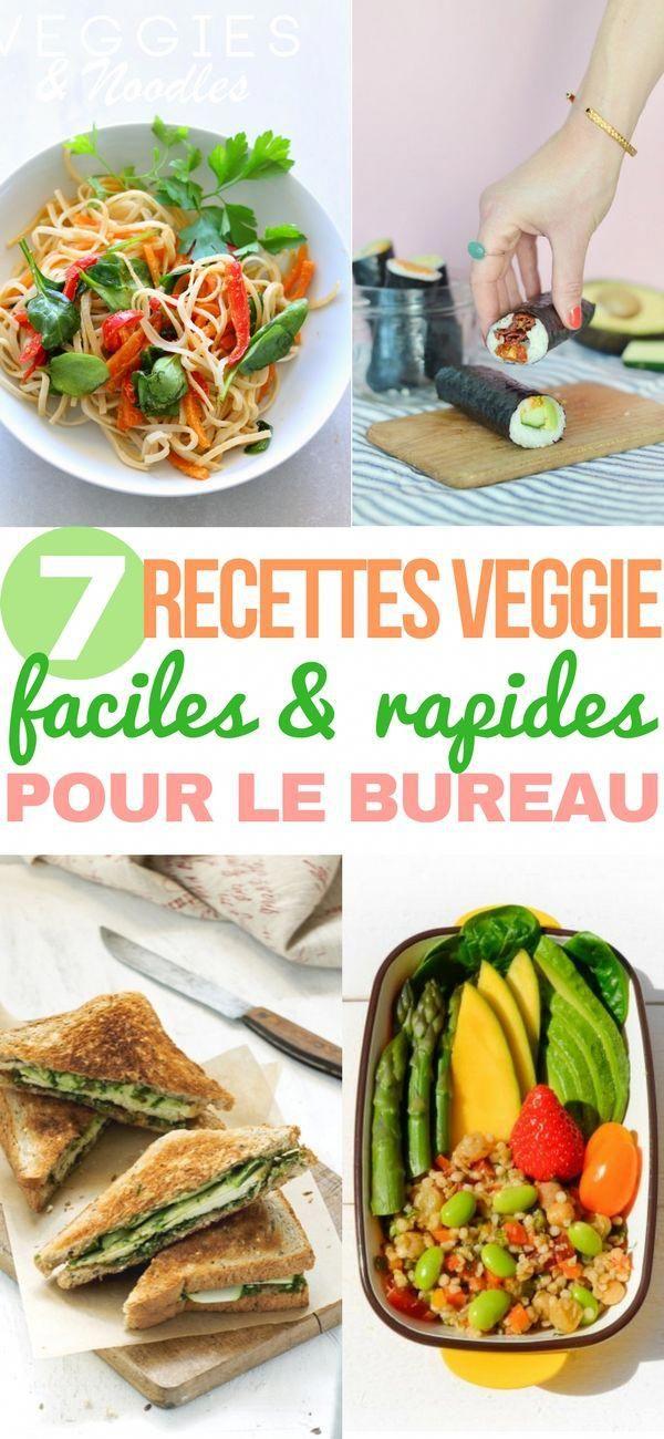 7 Recettes Vegetariennes Et Saines Pour Le Bureau Recettes Rapides