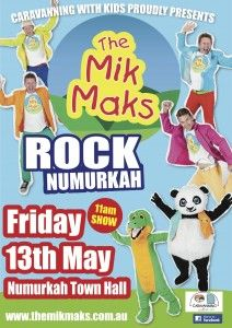 Friday 13th May- The Mik Maks Live in Numurkah book your tickets today at www.themikmaks.com.au