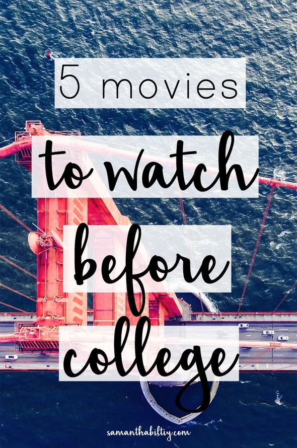 5 Movies to Watch Before College! These are the perfect flicks whether it's your first semester or your last!