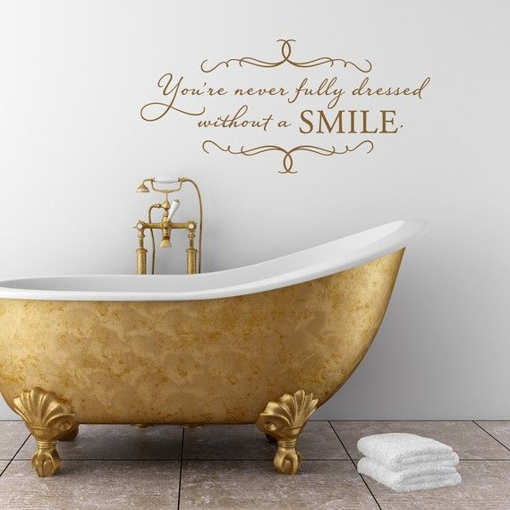 bathroom decals bathroom decor youu0027re never fully dressed without a smile vinyl wall decal