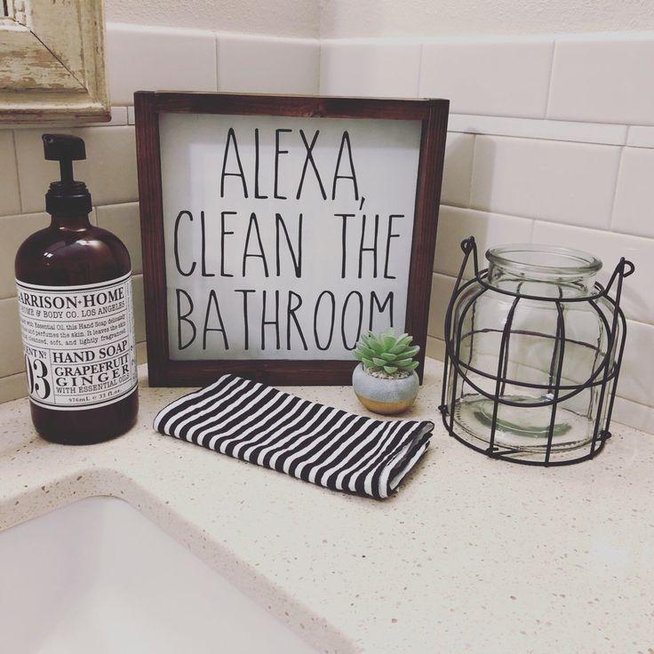 Gifts For A Farmhouse Decor Fan: Alexa, Clean The Bathroom, Farmhouse Style Wood Sign