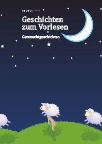 """Heute ist der 9. Bundesweite Vorlesetag. Zu diesem Anlass haben wir das Kinderbuch """"Geschichten zum Vorlesen - Gutenachtgeschichten"""" mit 21 Geschichten verschiedener Autoren zusammengestellt. Der Erlös wird zu 100% an den Vorleseclub der Stiftung Lesen gespendet. Hier geht's zur Bestellung: http://www.epubli.de/shop/buch/Geschichten-zum-Vorlesen---Gutenachtgeschichten-epubli-GmbH-9783844239072/21594 #charity #guterZweck #kinderbuch #vorlesen #gutenacht"""