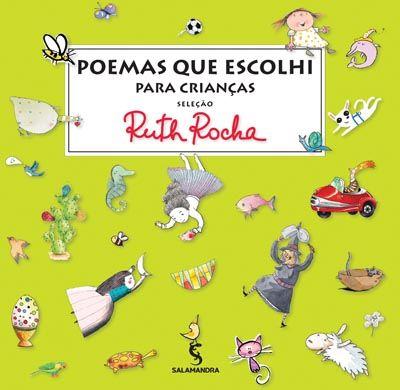 Poemas que Escolhi para Crianças - Antologia de Ruth Rocha