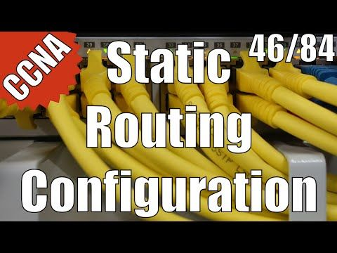 CCNA/CCENT 200-120: Static Routing Configuration 46/84 Free Video Training Course - YouTube