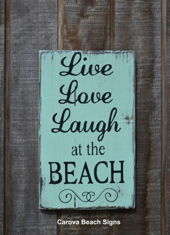 Beach Decor Live Love Laugh at the Beach Quote Hand Painted Wood Sign Beach House Gift by CarovaBeachCrafts and Signs