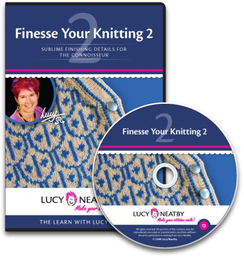Finesse Your Knitting 2 Expert shoulder shapings and various joins, setting-in fitted sleeve heads with ease, perfect bands, and much more.