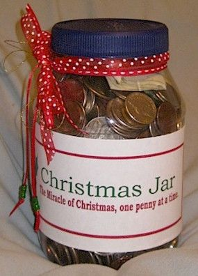 A Christmas Jar is a pickle jar, peanut butter jar, or Mason jar....coins are dedicated to the jar, and during the week before Christmas you prayerfully select someone to give it to anonymously. Simply put your jar on their porch, in their car, on their desk--wherever--and you could change their life for good!