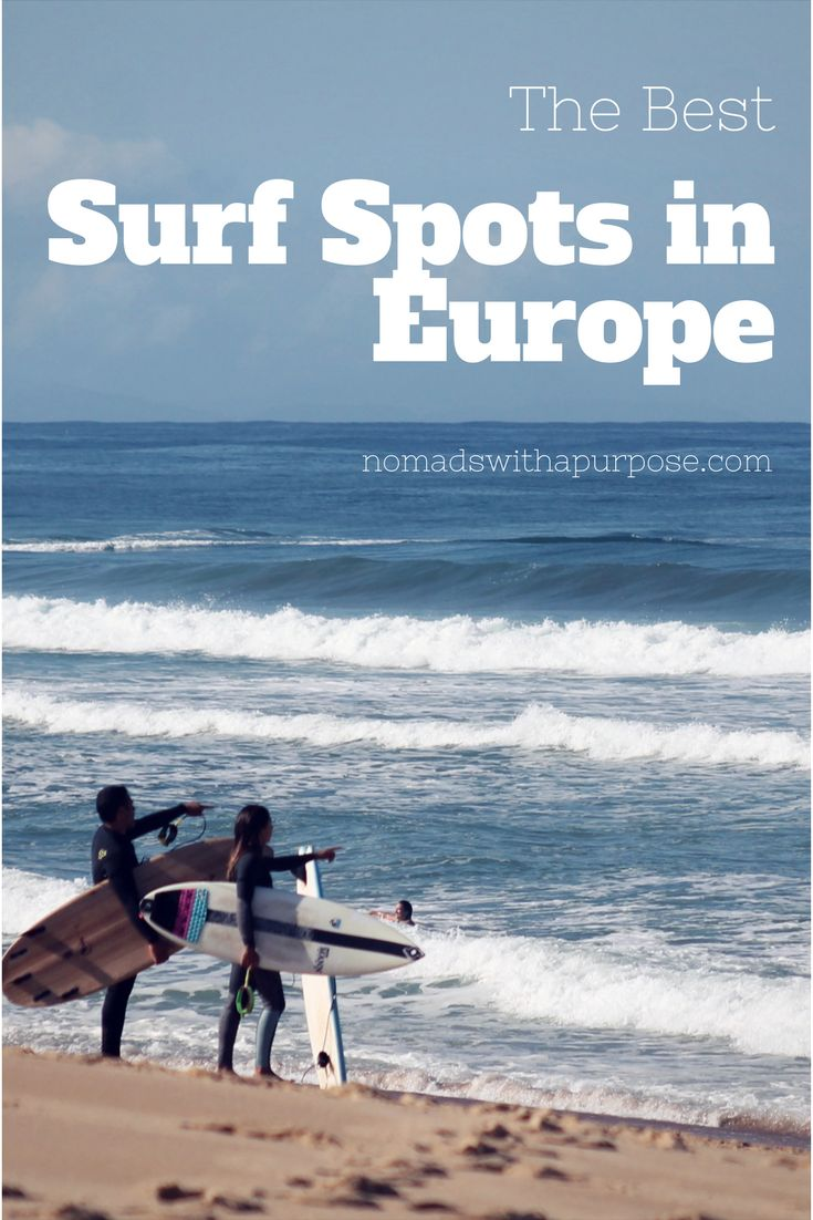 The best surf spots in Europe!
