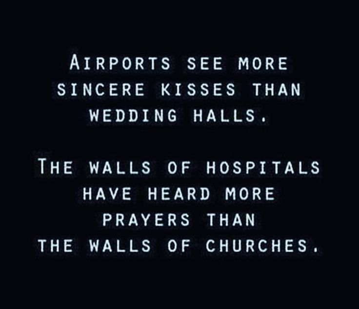 #True #Truth #Life #Airport #Hospital #Quote #Quotes #QuotesOfTheDay #TruthBeTold #Prayer #Sincere #Church
