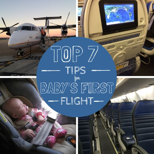 Top 7 Tips for Baby's First Flight | Trips With Tykes | #familytravel