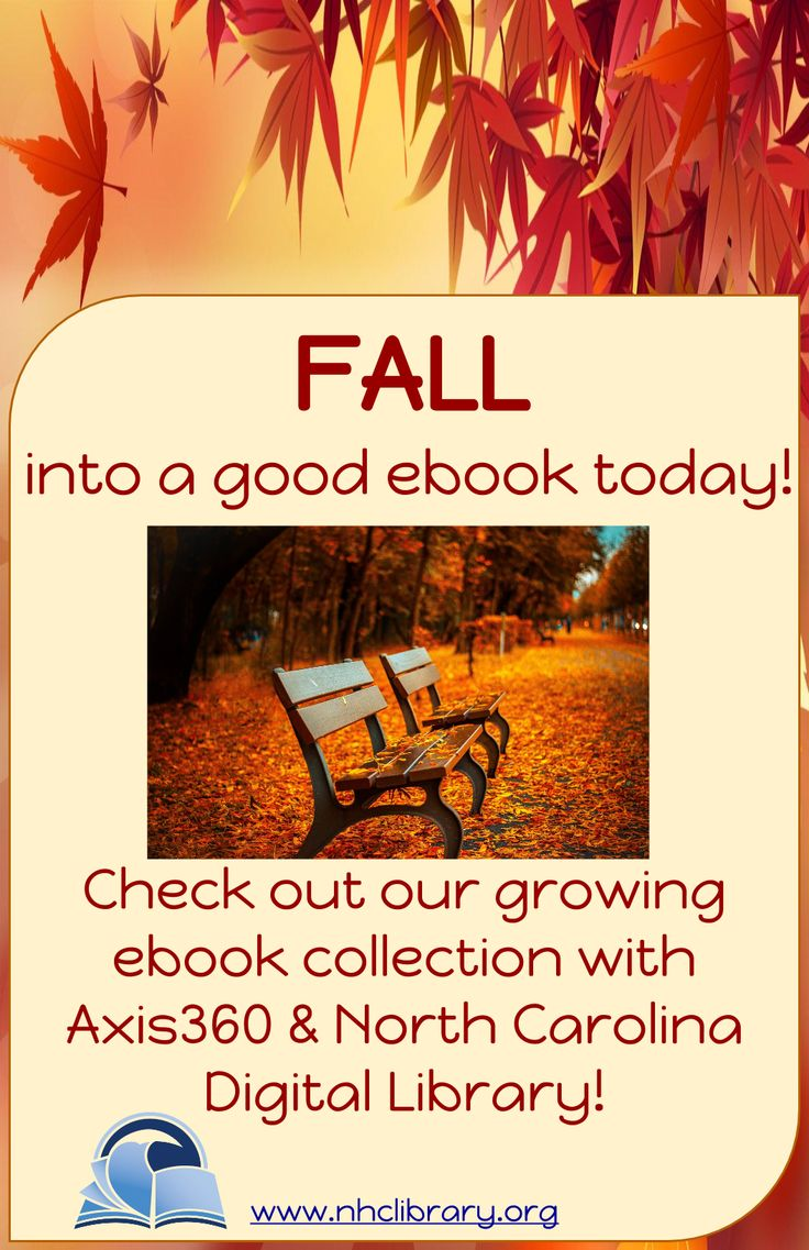 It's Fall, But Our Ebook Collection Continues To Grow With Axis360 And Nc  Digital Library