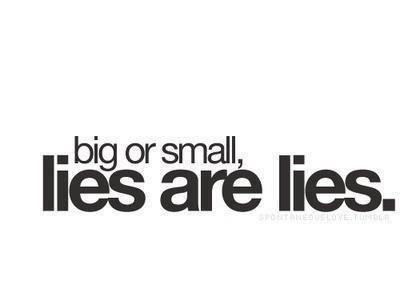 Lies are lies.
