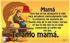 Mamá, sé que estas palabras jamás alcanzarán para agradecerte lo mucho que has hecho por mí, pero igualmente quiero decirte, Gracias Mamá, sólo Dios sabe qué sería de mí sin tu presencia.