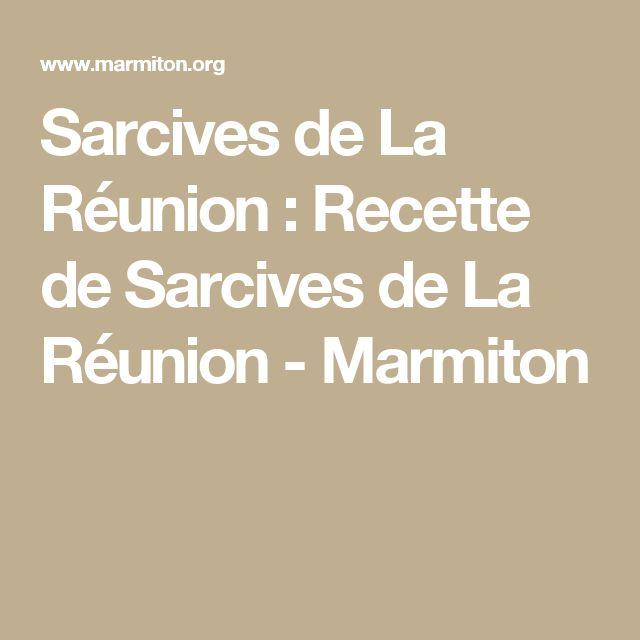 Sarcives de La Réunion : Recette de Sarcives de La Réunion - Marmiton