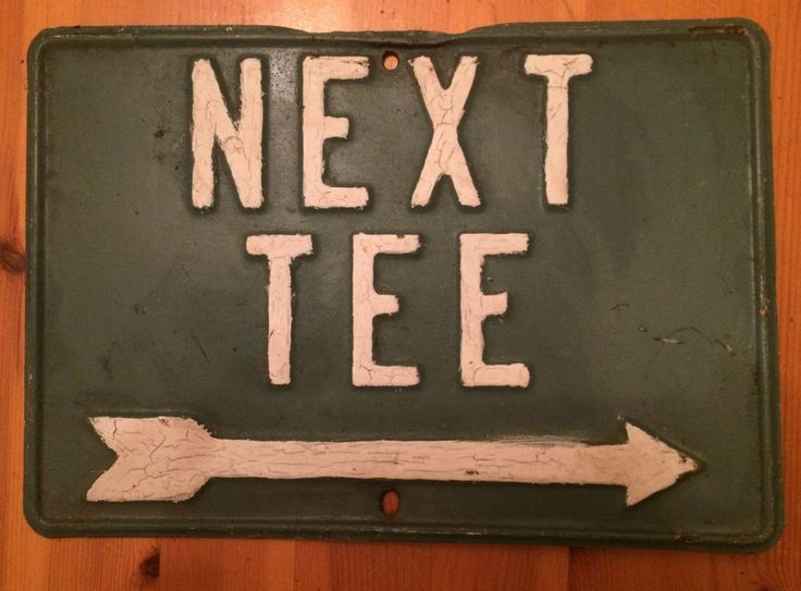 Vintage Golf Course Sign Next Tee w/ Directional Arrow Steel Green White Letters