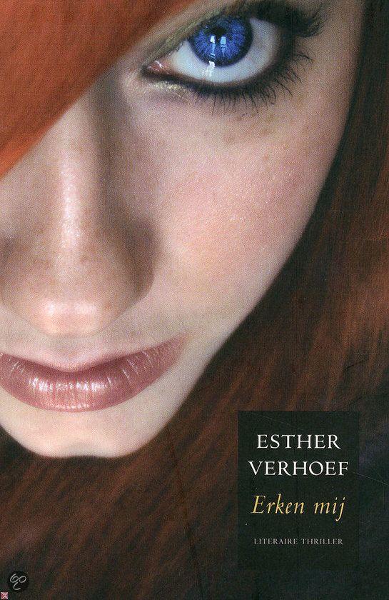 Erken mij - Esther Verhoef