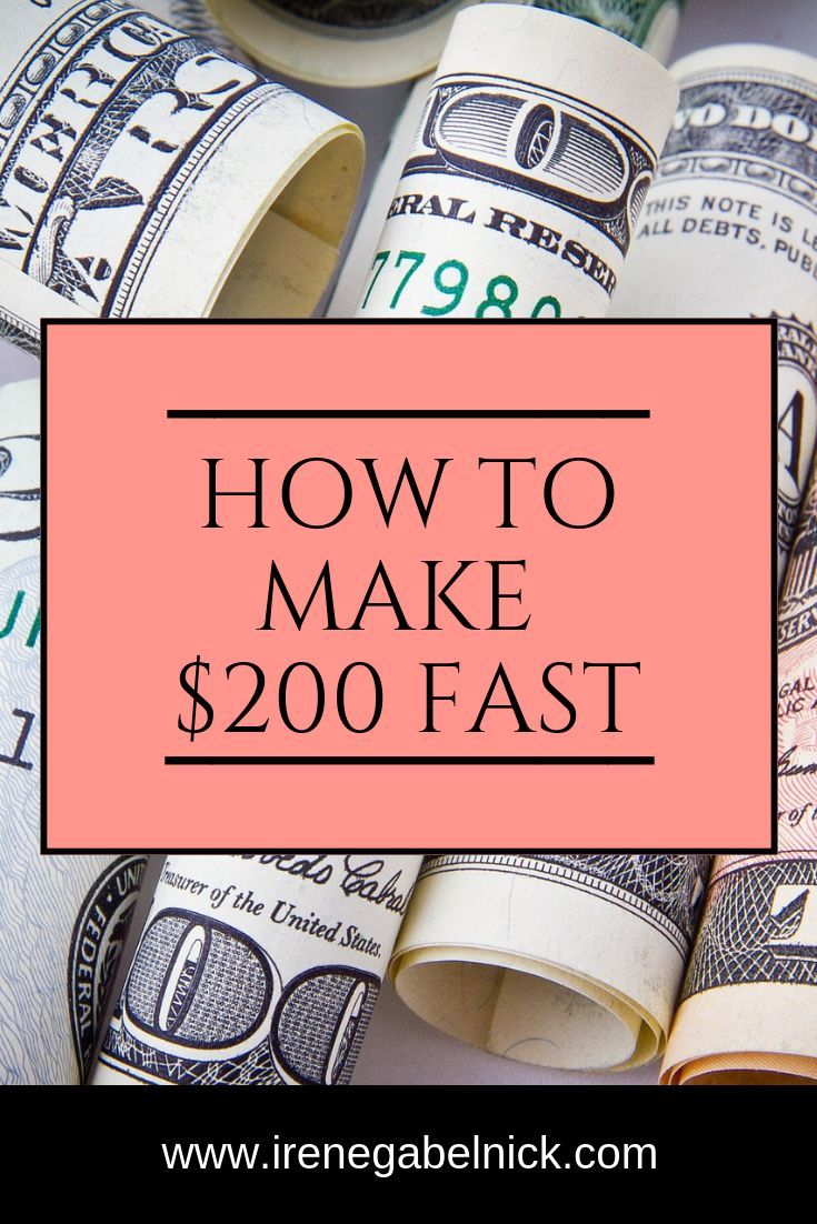 How to Make $200 Fast – How to Make Extra Money