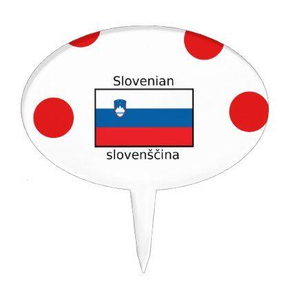 Slovenian Language And Slovenia Flag Design Cake Topper - decor gifts diy home & living cyo giftidea