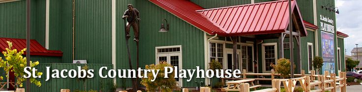 St. Jacobs Country Playhouse | On Stage