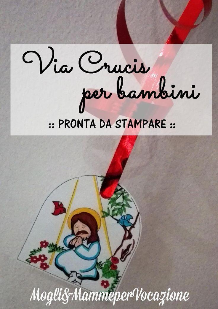 La via crucis per bambini da stampare - Mogli & Mamme per Vocazione