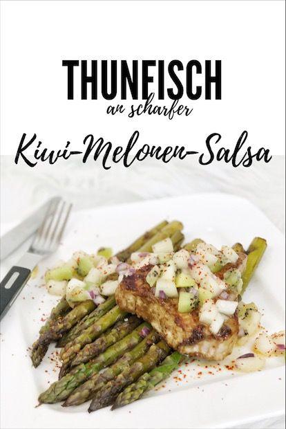 Thunfisch mit Kiwi-Melonen-Salsa