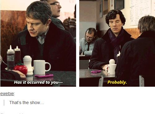 That's the show. Sherlock BBC.