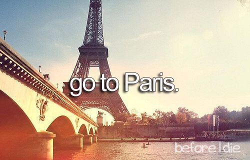 Un JourBucketlist, Paris, Buckets Lists, Dreams, Eiffel Towers, Before I Die, Inspiration Pictures, Senior Trips, Things