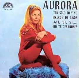 Aurora (35) - Tan Solo Tu Y Yo (Vinyl) at Discogs