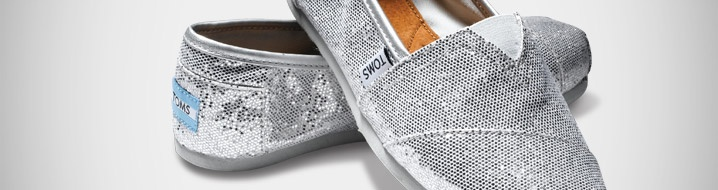 Tom's Shoes....glitter fun.  Every time someone purchases a pair of shoes, Tom gives a pair of shoes to a needy child.  Love that.