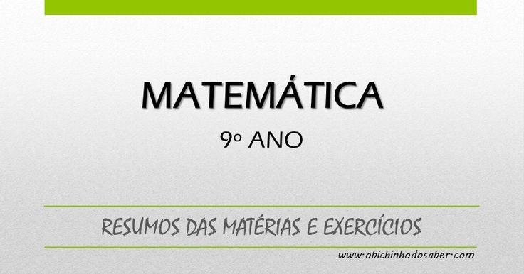Matemática 9º   Matéria de matemática 9º ano
