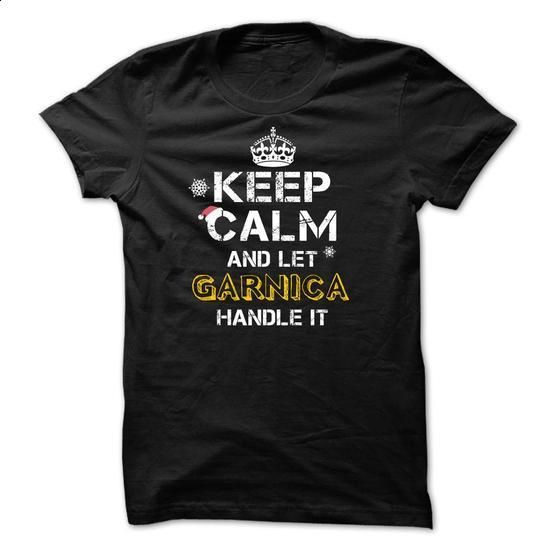 Keep calm and Let GARNICA Handle it TeeMaz - shirt outfit #baseball shirt #sweater upcycle