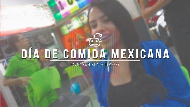 DÍA DE COMIDA MEXICANA - 22 AGOSTO ► AFRODIARIO