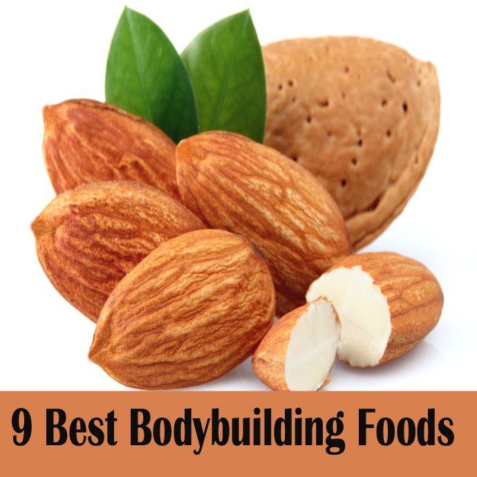 9 Best Bodybuilding Foods