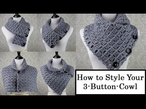 How To Style Your 3 Button Cowl Youtube Crafts Crochet Hats