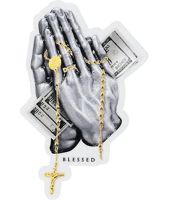 Take your blessing and throw it on a sticker with this Blessed sticker from DGK. A rosary and a bunch of money is pressed in between a pair of hands offering a simple yet obvious message.