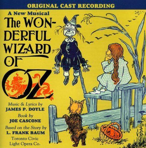 Wonderful Wizard of Oz [2008 Cast Recording] [CD]