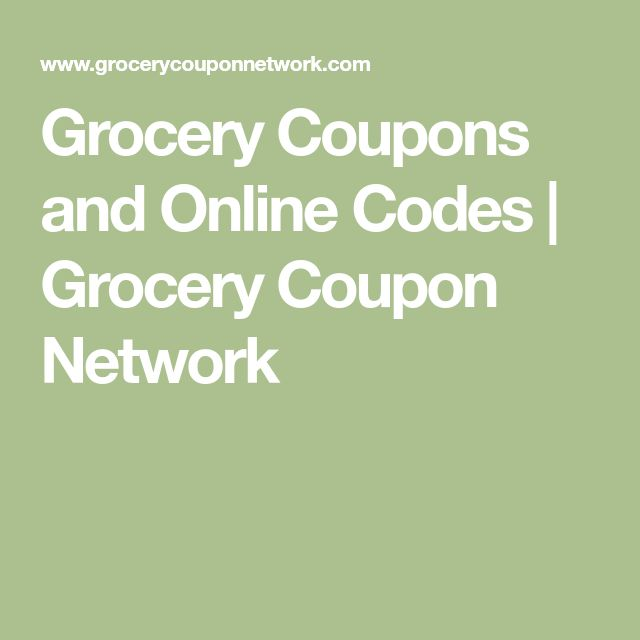 Grocery Coupons and Online Codes | Grocery Coupon Network