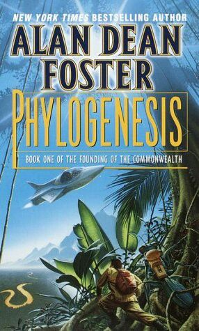 Phylogenesis by Alan Dean Foster.