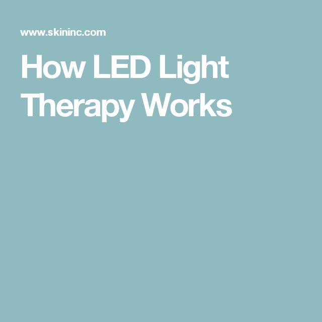 How LED Light Therapy Works