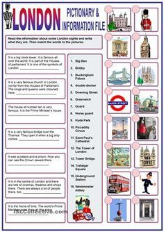 Students read about some of the most famous sights and write what they are called. Then match the pictures to their names. It is one more way to learn about this city, as we are preparing for a competition. Hope it may be useful for you. - ESL worksheets