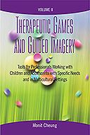 It's finally available--the second volume of Therapeutic Games and Guided Imagery with over a hundred activities for working with kids, adolescents, and their families.