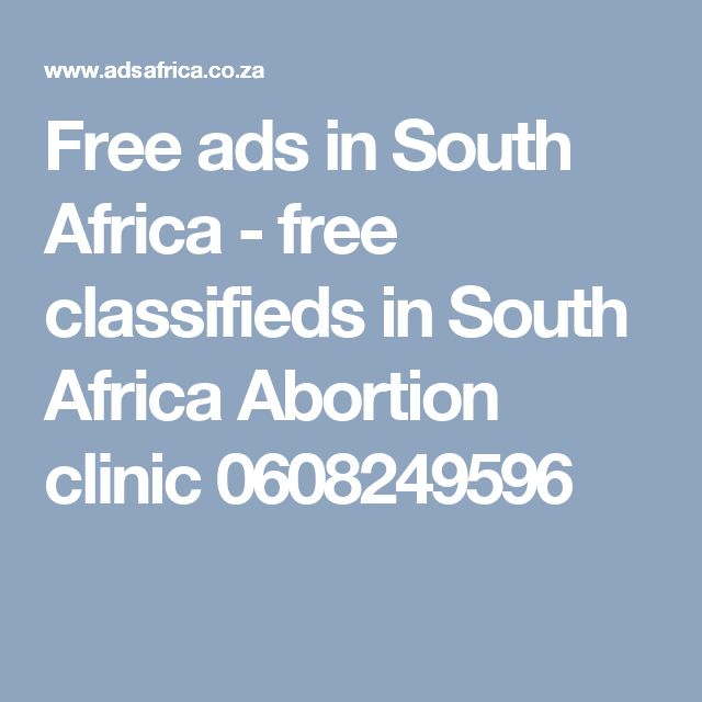 Free ads in South Africa - free classifieds in South Africa Abortion clinic 0608249596