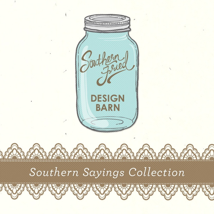 Great Southern Quotes: 137 Best Southern Fried Design Barn Images On Pinterest