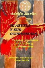 MI ABUELA Y SUS OCURRENCIAS (Niños y adolescentes) | Tus Libros Digitales